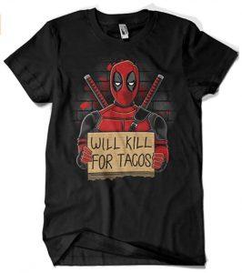 Camiseta de Will Kill for Tacos de Deadpool - Las mejores camisetas de Deadpool - Camisetas de Marvel