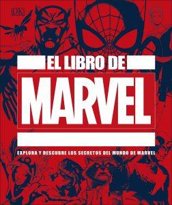 El libro de Marvel - Las mejores enciclopedias de Marvel - Enciclopedia de personajes de Marvel