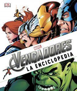 Los Vengadores La Enciclopedia - Las mejores enciclopedias de Marvel - Enciclopedia de personajes de Marvel