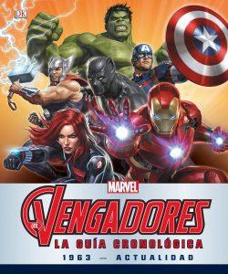 Los Vengadores. La guía cronológica 1963 - ACTUALIDAD - Las mejores enciclopedias de Marvel - Enciclopedia de personajes de Marvel