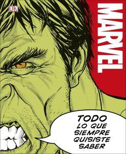 MARVEL. Todo lo que siempre quisiste saber - Enciclopedia de personajes de Marvel