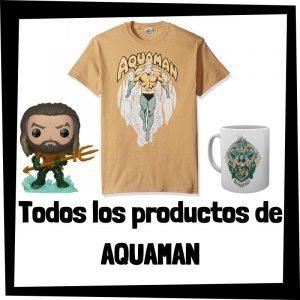Productos de Aquaman de DC - Todo el merchandising de Aquaman - Comprar Aquaman de DC