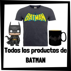 Productos de Batman de DC - Todo el merchandising de Batman - Comprar Batman de DC