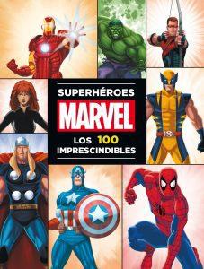Superhéroes Marvel los 100 imprescindibles - Las mejores enciclopedias de Marvel - Enciclopedia de personajes de Marvel