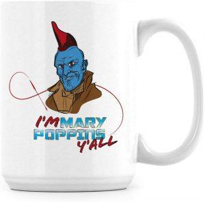Taza de Yondu Soy Mary Poppins - Las mejores tazas de Star Lord - Tazas de Marvel