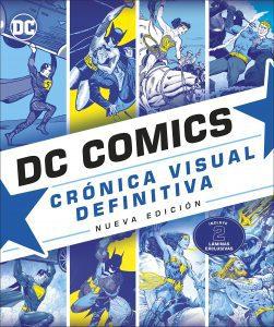 DC Comics Crónica Visual Definitiva - Las mejores enciclopedias de superhéroes y villanos de DC - Enciclopedia de DC