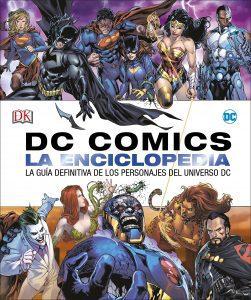 DC Comics La Enciclopedia definitiva de personajes - Las mejores enciclopedias de superhéroes y villanos de DC - Enciclopedia de DC
