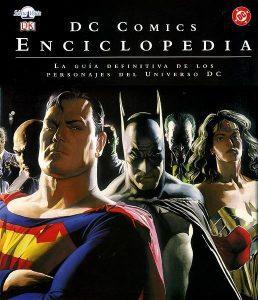 DC Comics La Guía definitiva de personajes - Las mejores enciclopedias de superhéroes y villanos de DC - Enciclopedia de DC