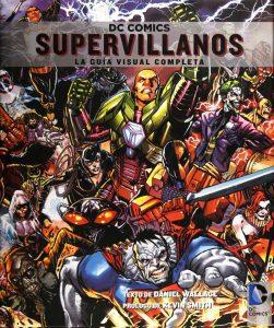DC Comics Supervillanos - Las mejores enciclopedias de superhéroes y villanos de DC - Enciclopedia de DC