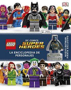 LEGO DC Super Héroes Enciclopedia de personajes - Las mejores enciclopedias de superhéroes y villanos de DC - Enciclopedia de DC