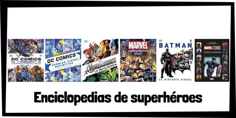 Las mejores enciclopedias de superhéroes de Marvel y DC - Productos de enciclopedias de los Vengadores y la Liga de la Justicia - Comprar enciclopedias de Marvel y de DC