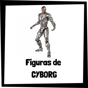 Figuras de Cyborg