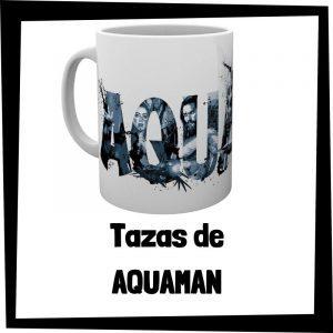Tazas de Aquaman