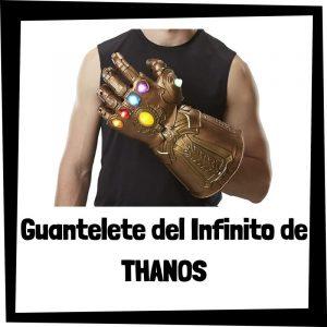 Guantelete del Infinito de Thanos